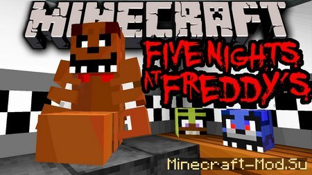 Five Night at Freddy's (мишка Фредди) для Minecraft 1.7.10