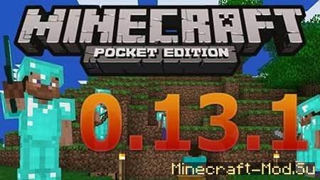 Скачать minecraft pe 0. 13. 1.