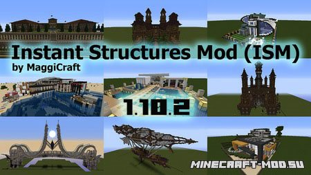 Instant Structures Mod 1.10.2