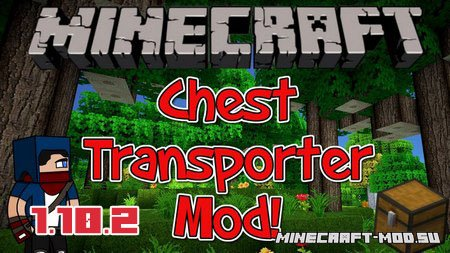 Chest Transporter Mod 1.10.2