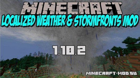 Localized Weather & Stormfronts 1.10.2