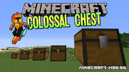 Colossal Chests 1.12.2