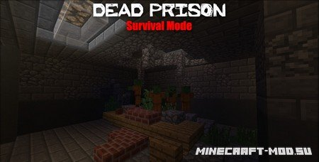 Карта Dead Prison – Survival Mode для Майнкрафт