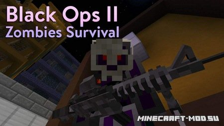 Карта Black Ops II Zombies Survival для Майнкрафт